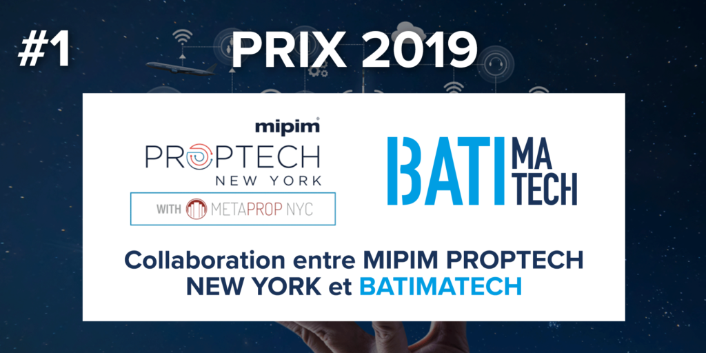 1_Batimatech Mipim Proptech New York 2019_prix