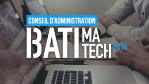 Conseil d'administration Batimatech