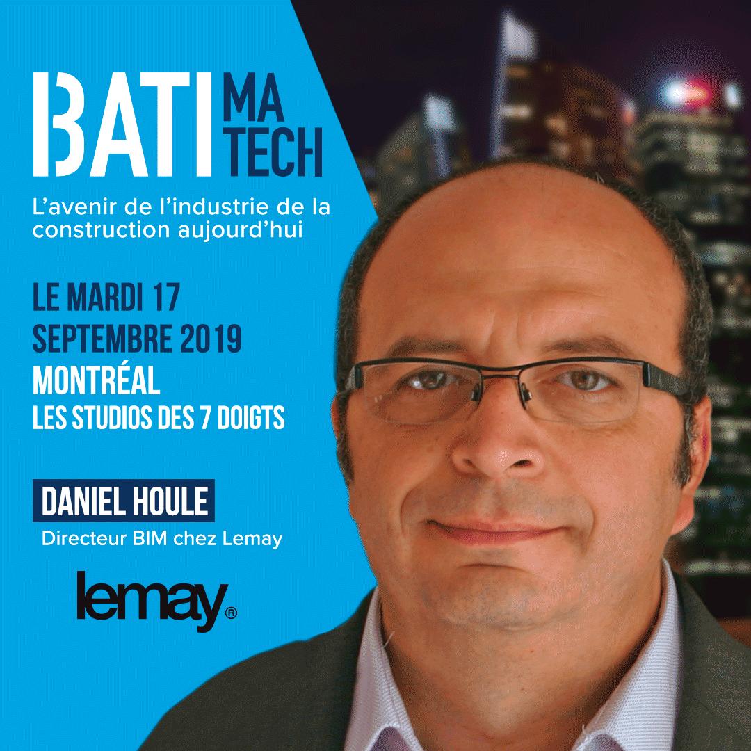 conférencier Batimatech Daniel Houle