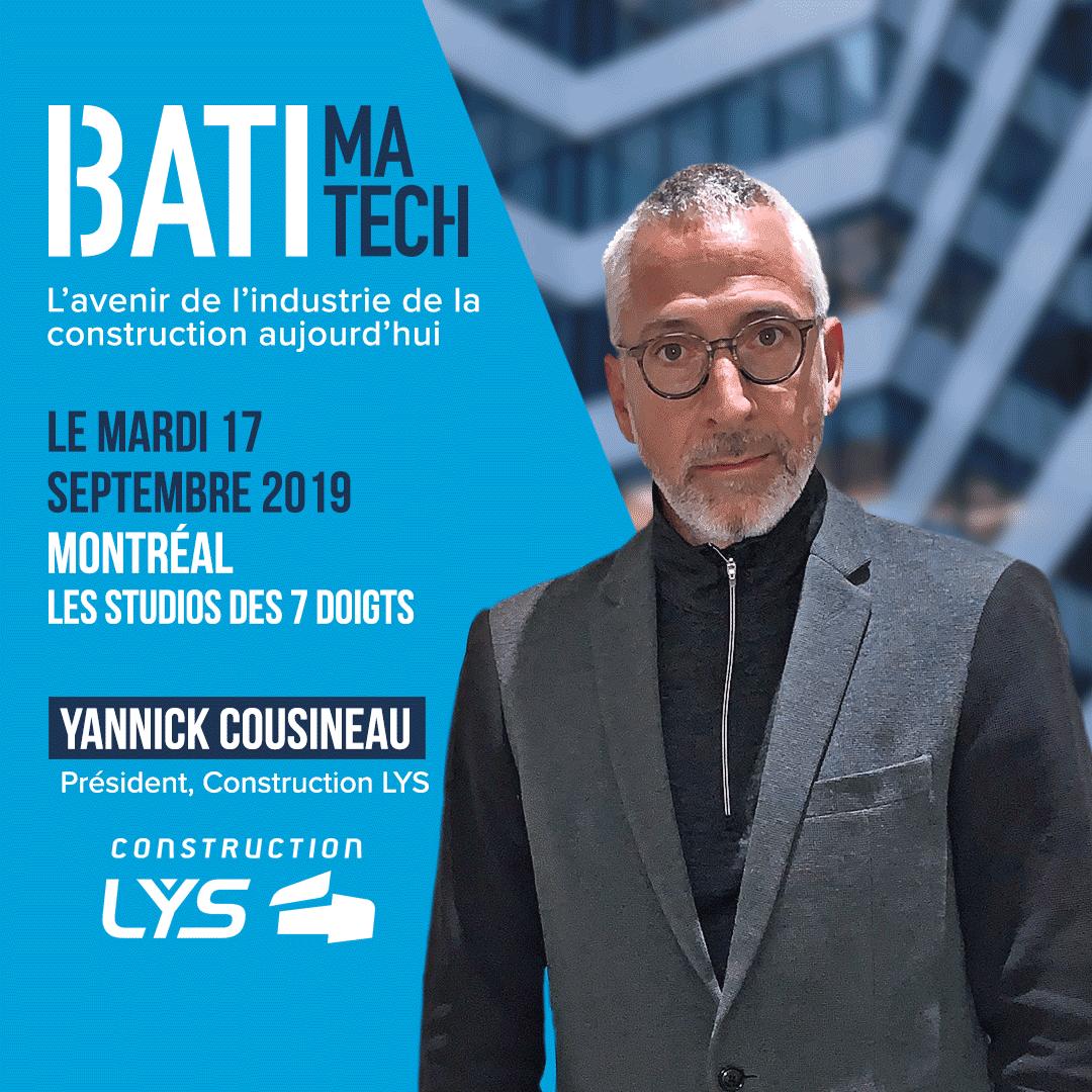 Conférencier Batimatech Yannick Cousineau